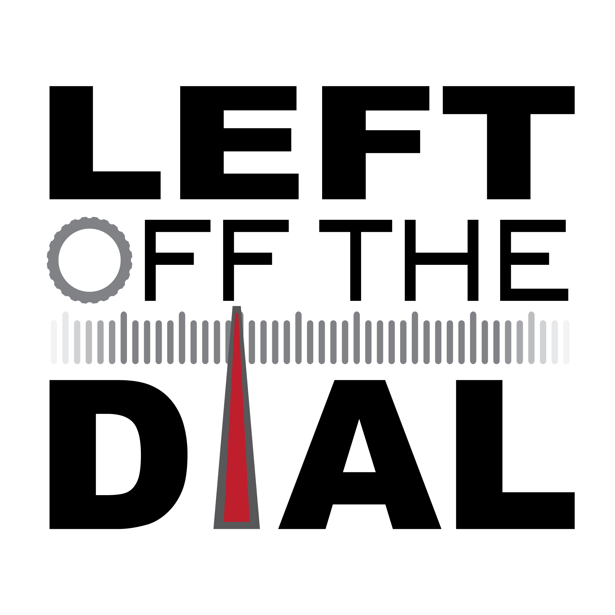 Left Off the Dial - Episode 107 - 18 March 2015