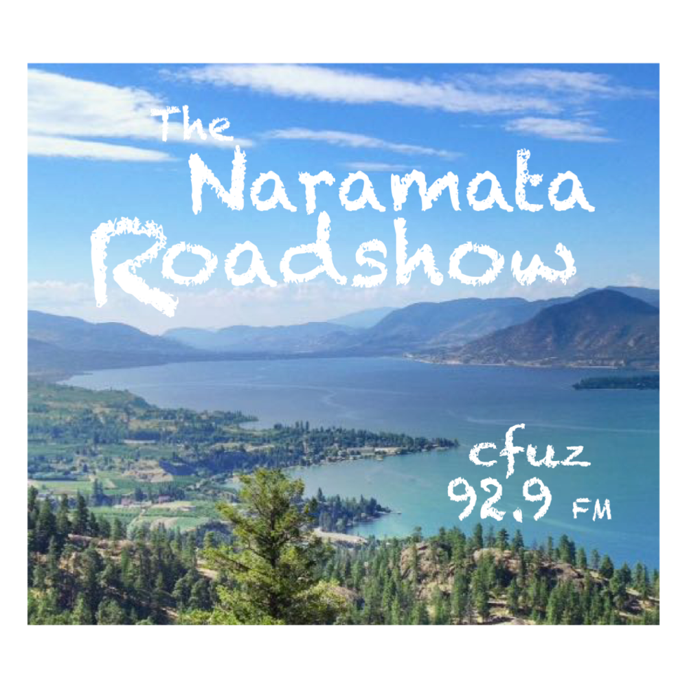 The Naramata Roadshow - Episode 63 - May 28, 2020