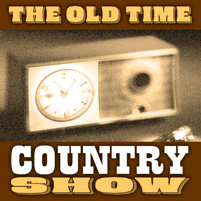 The Old Time Country Show - Episode 138